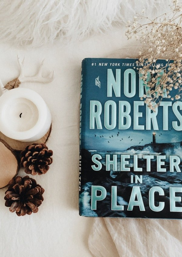 Shelter in Place by Nora Roberts / incredibly timely and one of her best