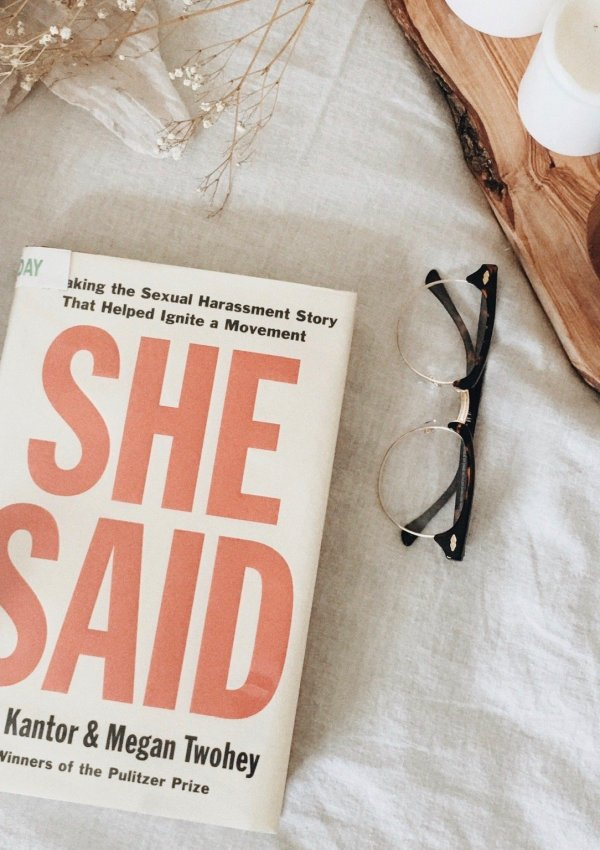 SHE SAID: Breaking the Sexual Harassment Story That Helped Ignite a Movement by Jodi Kantor, Megan Twohey