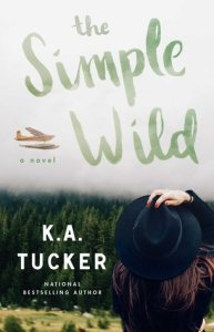 The Simple Wild: A Novel