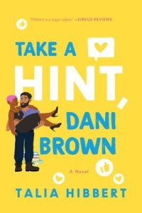 TAKE A HINT, DANI BROWN (THE BROWN SISTERS #2) BY TALIA HIBBERT, Read BIPOC Books 2020