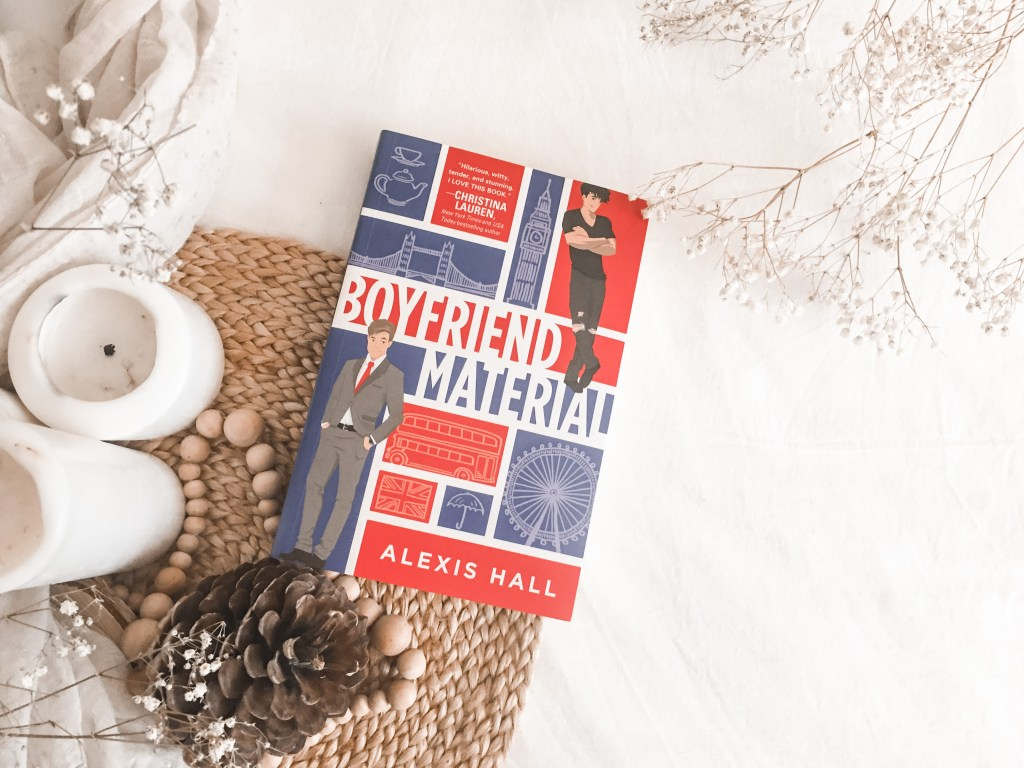 Boyfriend Material by Alexis Hall | BOOK REVIEW