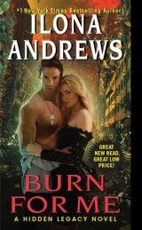 Favorite Enemies to Lovers Romance Books / Burn for Me (Hidden Legacy, #1) by Ilona Andrews