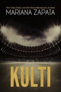 Kulti by Mariana Zapata, MUST READ SPORTS ROMANCE BOOKS