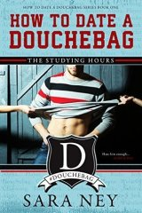 Favorite Enemies to Lovers Romance Books / The Studying Hours (How to Date a Douchebag, #1) by Sara Ney