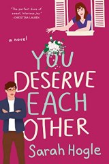 Favorite Enemies to Lovers Romances Books / You Deserve Each Other by Sarah Hogle