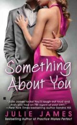 Favorite Enemies to Lovers Romances Books / Something About You by Julie James