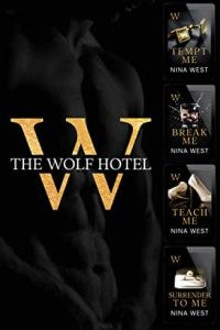 THE WOLF HOTEL by NINA WEST