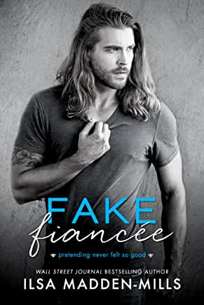 Fake Fiancee by Lisa Madden mills