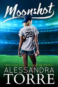 MOONSHOT BY ALESSANDRA TORRE, Must Read Kindle Unlimited Romance Authors