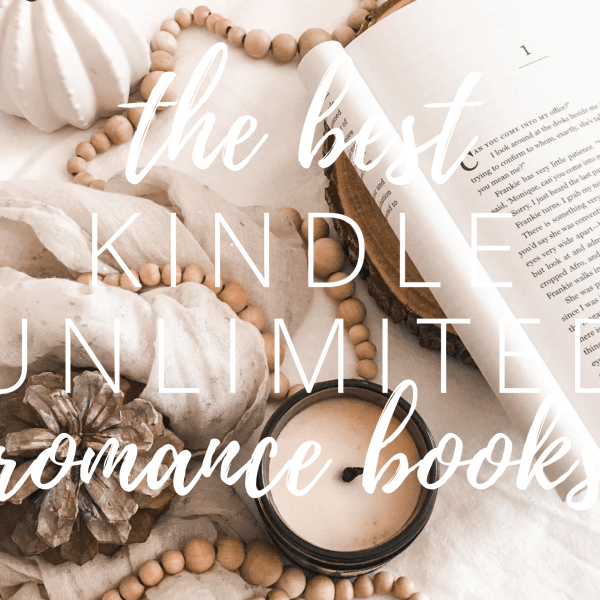 The BEST Kindle Unlimited Romance Books