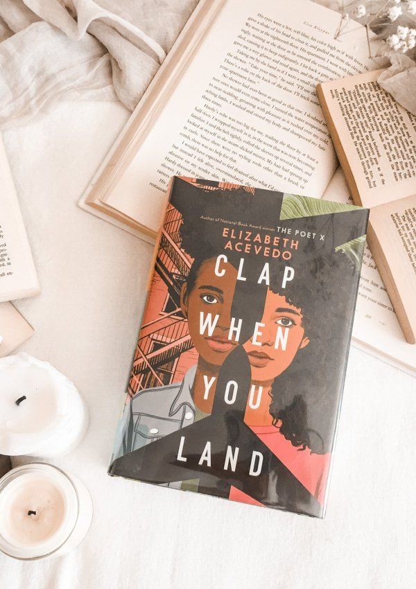 Clap When You Land  by Elizabeth Acevedo / emotional and thoughtful