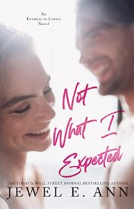 Not What I Expected by Jewel E. Ann