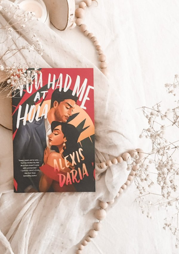 BOOK REVIEW: You Had Me at Hola by Alexis Daria / cute, sweet and steamy