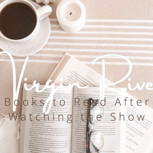 Virgin River: Books to Read After Watching the Show