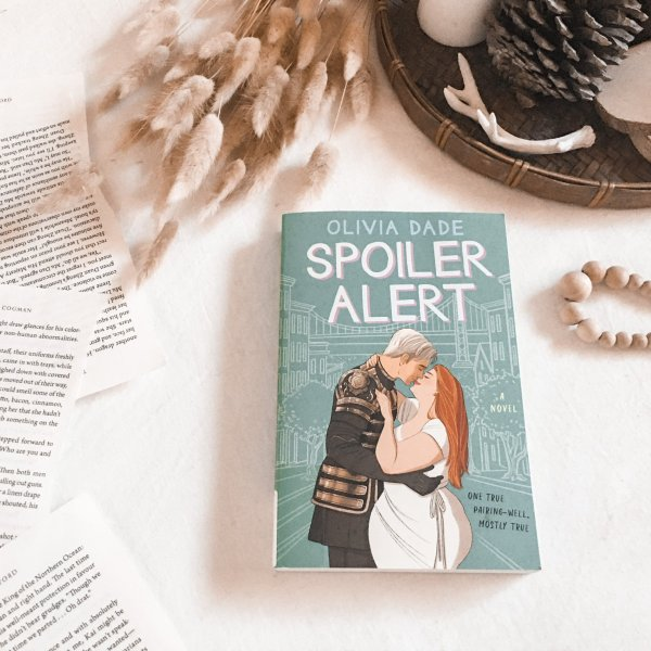 Spoiler Alert by Olivia Dade
