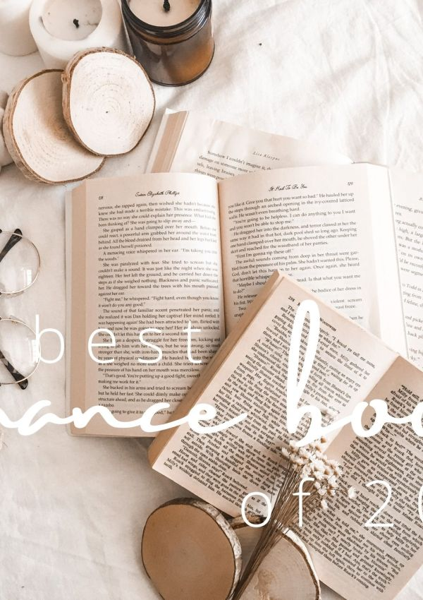 BEST ROMANCE BOOKS OF 2020 | MUST READ FOR ANY ROMANCE LOVING READER