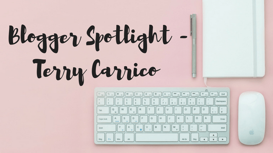 Blogger Spotlight – Terry Carrico