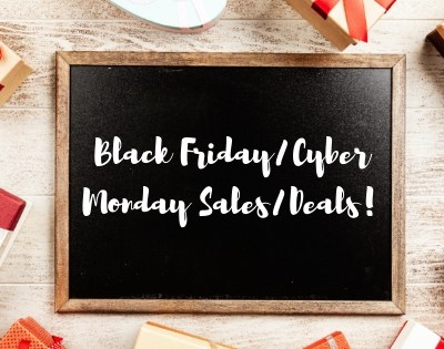 Black Friday/Cyber Monday Sales/Deals!