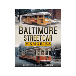 Baltimore Streetcar Memories