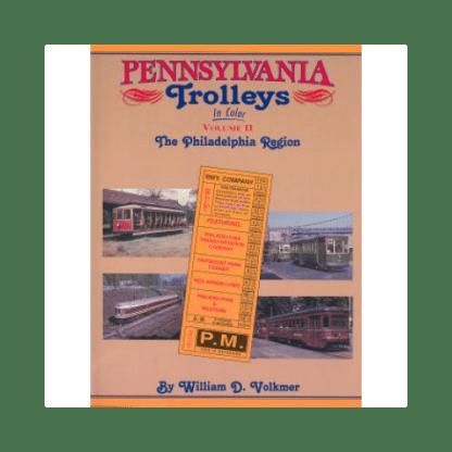 Pennsylvania Trolleys in Color, Vol. 2