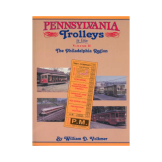 Pennsylvania Trolleys in Color, Vol. 2