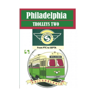 Philadelphia Trolleys, Part 2