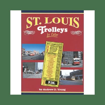 St. Louis Trolleys in Color