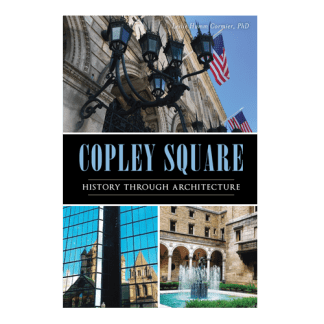 Copley Square: History Through Architecture