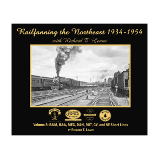 Railfanning the Northeast, Vol. 5
