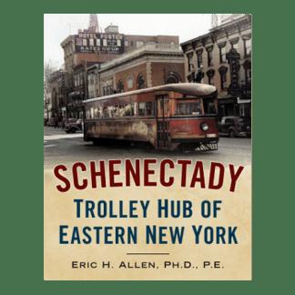 schenectady-trolley-hub-of-eastern-ny