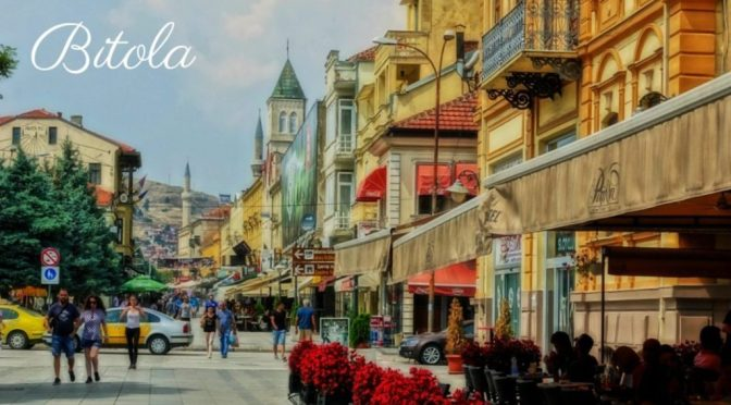 Bitola Macedonia Travel Guide