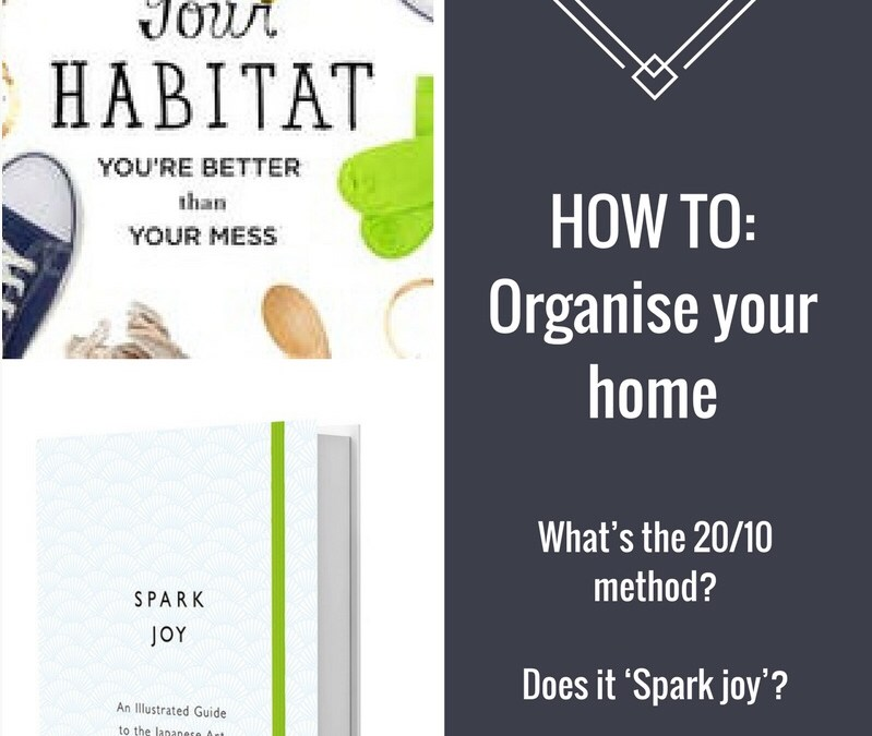 How to: Organise your home