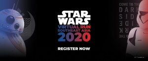 A Race To The Light/Dark Side. Southeast Asia's First Ever STAR WARS Virtual Run