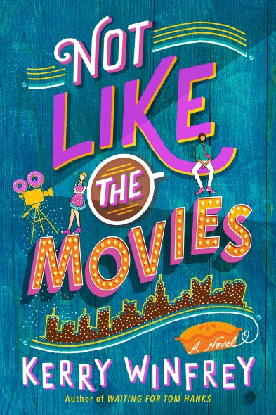 not like the movies by kerry winfrey book cover