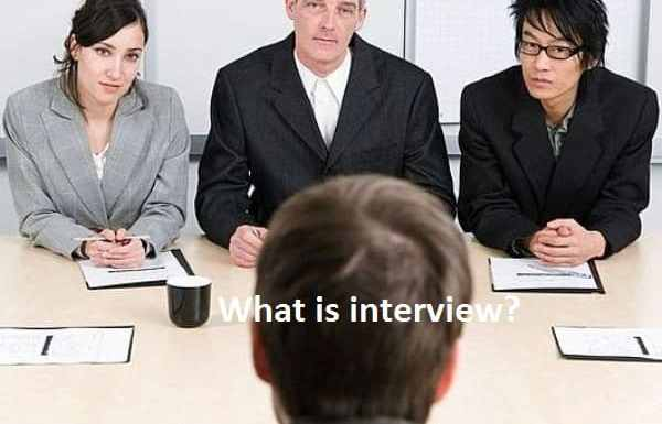 What is interview