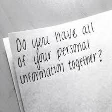 Do you have all of your personal information