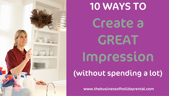 10 Ways to create a great first impression without spending a lot of money