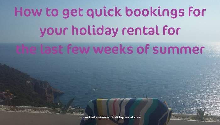 How To Act Quickly To Get More Summer Bookings