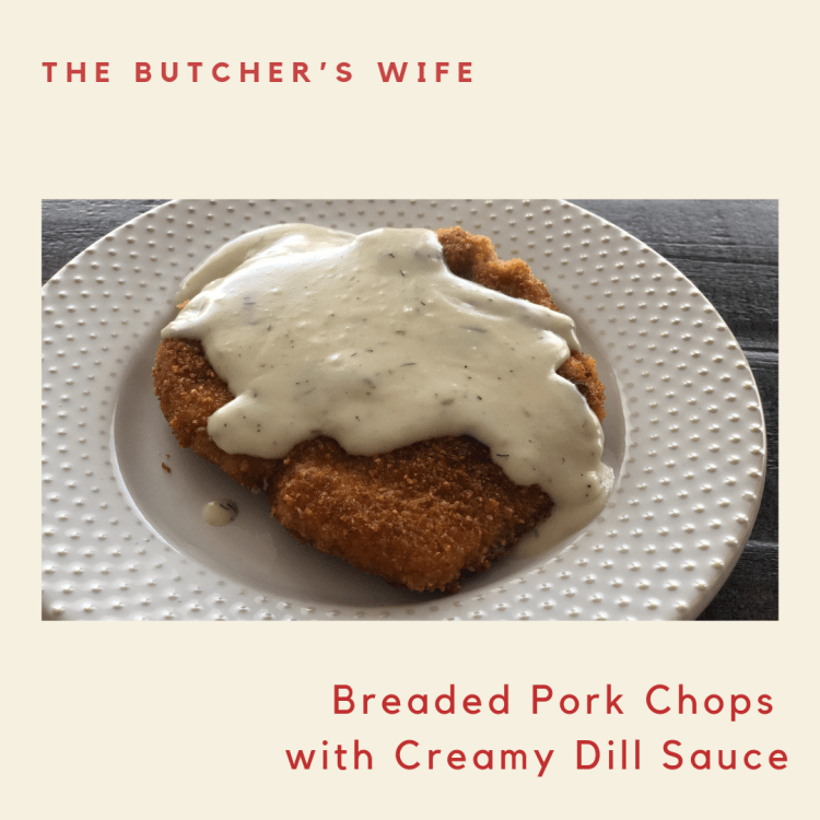 Breaded Pork Chops with Creamy Dill Sauce