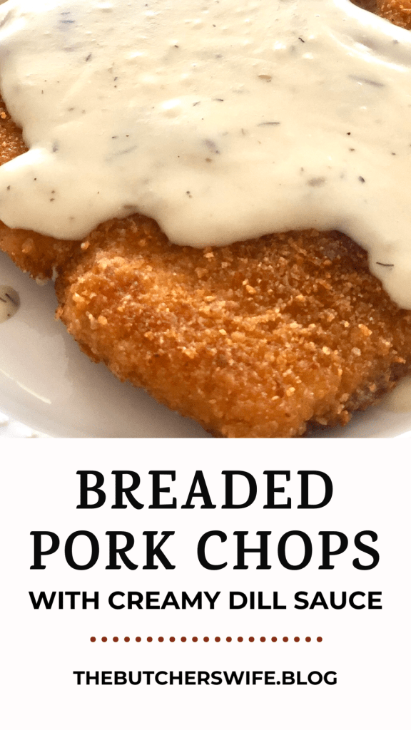 Crispy pan fried breaded pork chop, with a smooth and creamy dill sauce | Breaded Pork Chops with Creamy Dill Sauce