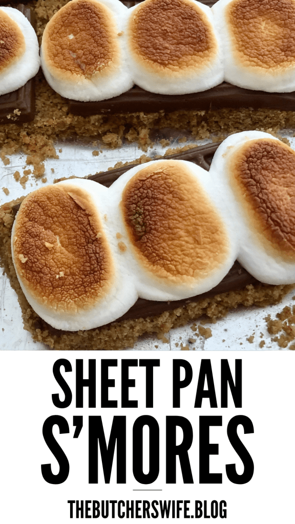 Sheet Pan S'mores | The Butcher's Wife