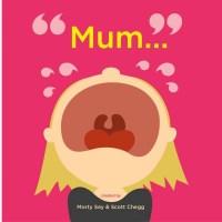 Mum...1