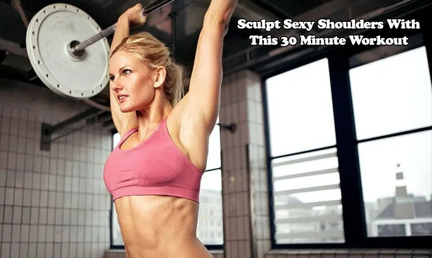 Sculpt Sexy Shoulders