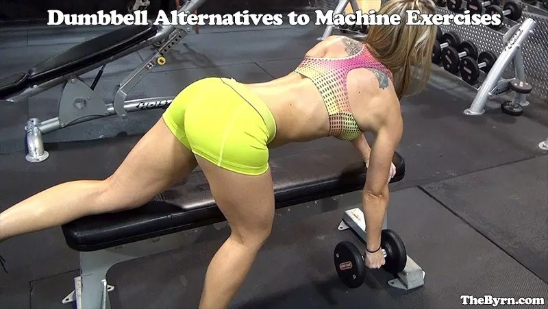 Dumbbell Alternatives to Machines