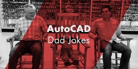 AutoCAD Dad Jokes