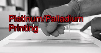 Platinum Palladium Printing