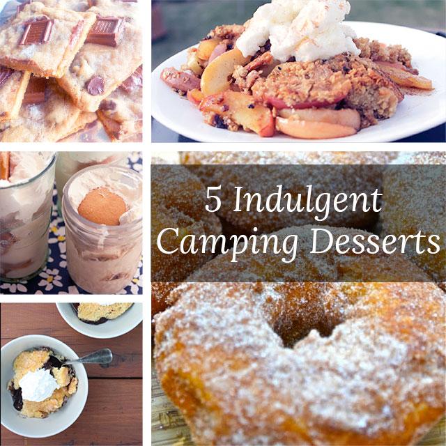 5 Indulgent Camping Desserts!