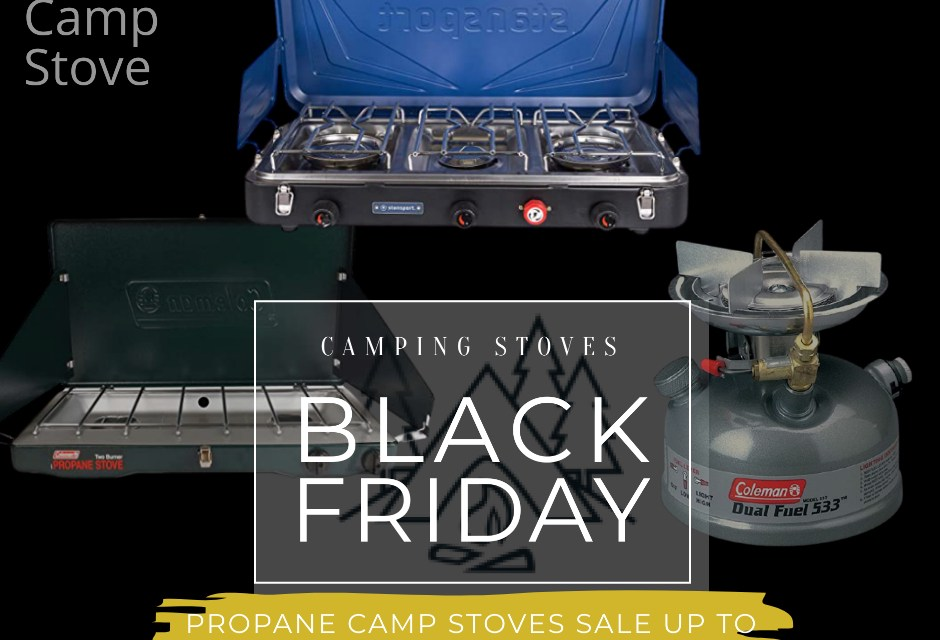 Black Friday Camping Stove Deals, and Sales, Top 100+ Best Camping Stoves for Black Friday
