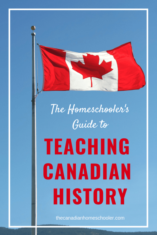 small resolution of Teaching Canadian History: A Homeschooler's Guide