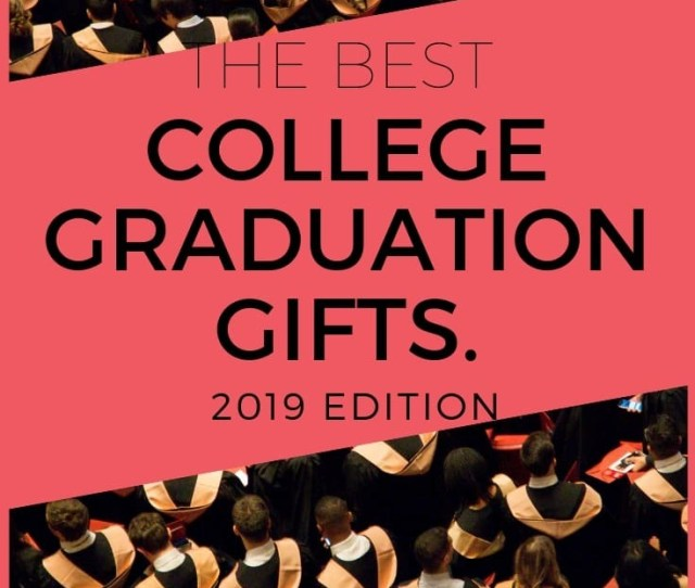 The Best Graduation Gifts Of